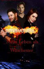 Mein Leben als Winchester by HorseLoverLP