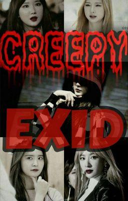 Đọc truyện Creepy EXID