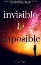 Invisible e Imposible by abigliante