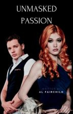 Unmasked Passion | Clace by YourRuler