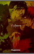 Violence by Kagamineknb