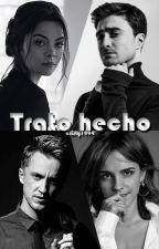 Trato hecho by cristy811994