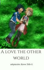 A Love of Other World by karentellog