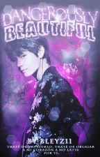 Dangerously Beautiful ❀ 『•TaeKook•』『Omegaverse』 by Bleyz11
