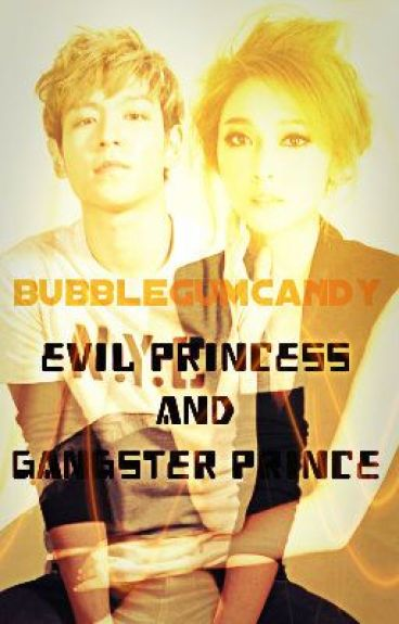Evil Princess and Gangster Prince [Completed]