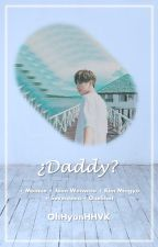 ¿Daddy? |Meanie| Oneshot. by OhHyunHHVK