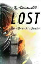 Lost {Shoto Todoroki x Reader} by Danisaur23