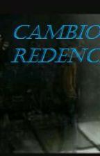 CAMBIO Y REDENCION (REMAKE) by UlisesDk