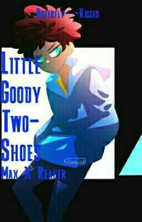 Little Goody Two-Shoes {Camp Camp Fanfiction} {Max x Reader} by Butterfly-_-Kisses