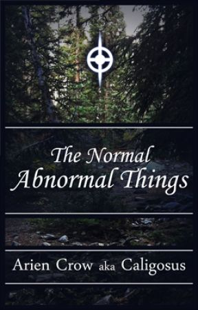 The Normal Abnormal Things by Caligosus