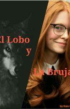 El lobo y Su Bruja. Ella le Ama, El...no ó si? by KatoLeeJuarez