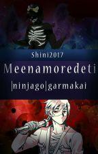 Me Enamore De Ti | Ninjago | Garmakai by Shini2017