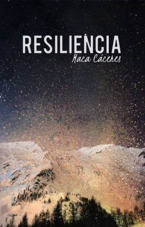 Resiliencia by DreamGetaway