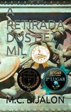 A RETIRADA DOS DEZ MIL by user07833543