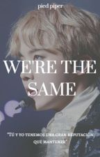 We're the same ·vhope· by Danger0usSoul