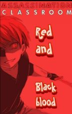 Karma × Reader: Red and Black Blood by Dragonheart3606