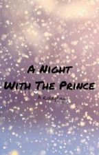 A Night With The Prince -A Roleplay- by Potter_Maze_Geek