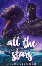 ALL THE STARS → T'CHALLA IMAGINES by itsrosiegold