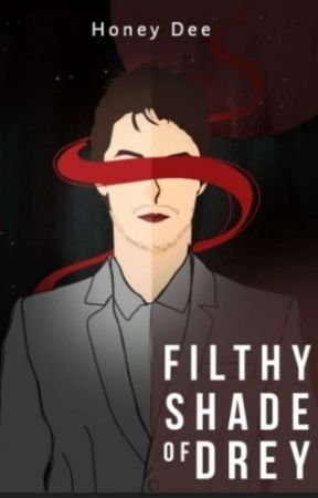 Filthy Shade Of Drey (Terbit; Heksamedia) by honeydee1710