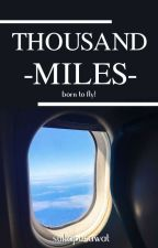 Thousand Miles by sukapesawat