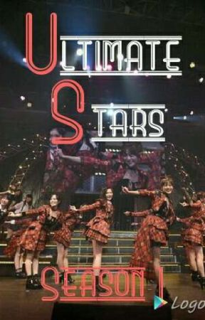 Ultimate Stars || Girl Group Survival Show AF by SayHelloToMyKnifu