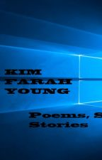 Poems/Songs/Short Stories by Kim Farah of XPLODE by bts4xplode
