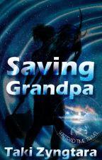 Saving Grandpa  [stand-alone short] by z_Taki