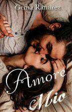 Amore Mio by Gema15writes