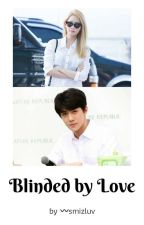 Blinded by Love | YoonHun by smizluv