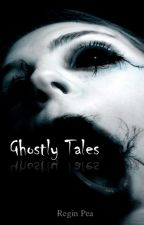 Ghostly Tales by ThAdrenalineJunkie