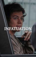 Infatuation [h.s] by kiiaraaah