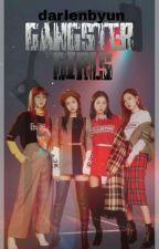 Gangster Girls {REVISING} by darlenbyun