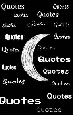 Quotes B. Inggris dan Artinya - Quotes 1 - Wattpad