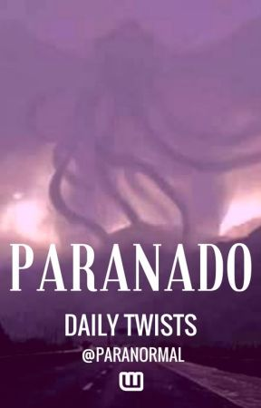 PARANADO : Daily Twists by Paranormal