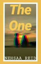 The One (Completed) by nehsaa_