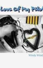 Love Of My Pilot  by WindiWindiyani