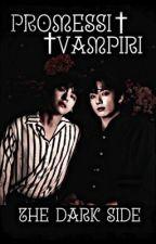 _Promessi Vampiri The Dark Side_TAEKOOK by THJJ27
