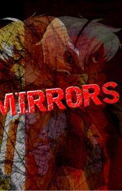 Mirrors by MapleMochi