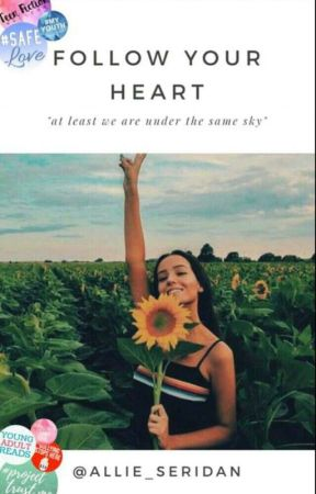 Follow your heart  by Allie_Seridan