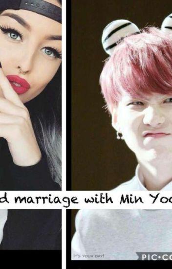 Forced marriage with Min Yoongi - BTS2319 - Wattpad
