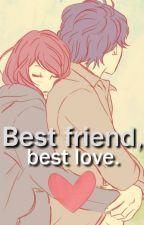 Best Friends, Best Love by MorganeKJ
