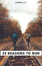 35 Reasons To Run by carroll13