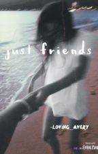 Just friends // Daniel Seavey by oopsistoleyourman