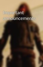 Important announcements  by 4P3X-TR00P3R