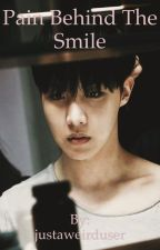 Pain behind the smile - J-Hope FF -  COMPLETE by jaesix_daysix