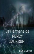 La hermana de Percy Jackson by Karlymota
