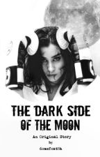The Dark Side Of The Moon || Camren [PL] 🌈 by demzfeat5h