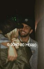 O Dono Do Morro by mrenarav
