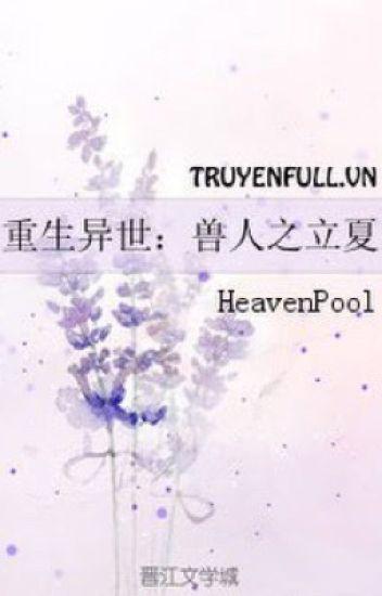 Đọc Truyện TRỌNG SINH DỊ THẾ: THÚ NHÂN CHI LẬP HẠ - TruyenFun.Com