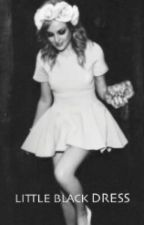 Little Black Dress (Zerrie Fanfiction) Book 1 by FanficM